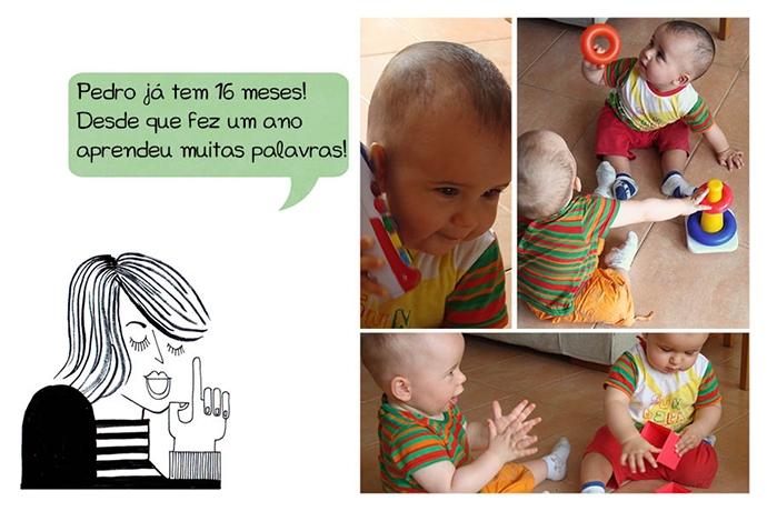 Pedro já tem 16 meses! Desde que fez um ano aprendeu muitas palavras!
