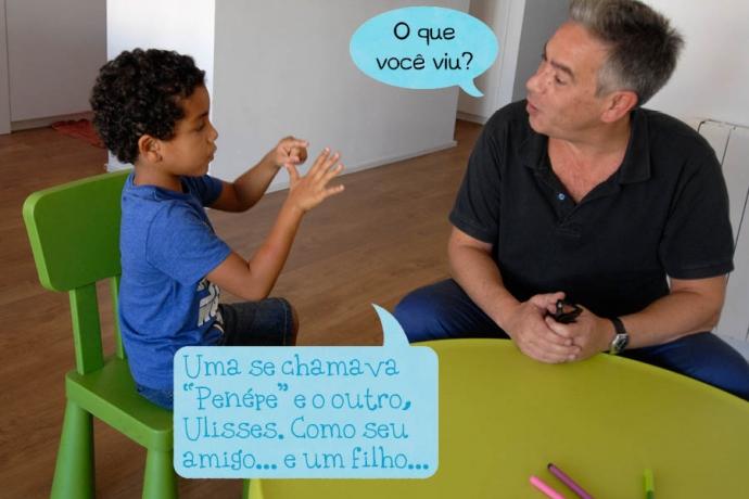 """Pai: O que você viu? C: Uma se chamava """"Penépe"""" e o outro, Ulisses. Como seu amigo... e um filho..."""
